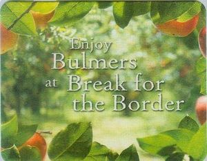 Bulmers 1215b Break for the border.jpg